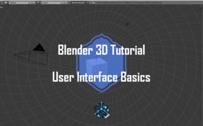 Blender 3D User Interface Basics