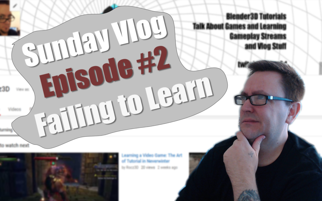 Sunday Vlog Ep. 2: Failing to Learn