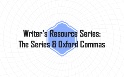 How to Use Series and the Serial (Oxford) Commas